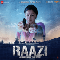 Free Download Shankar-Ehsaan-Loy Raazi (Original Motion Picture Soundtrack) - EP Mp3