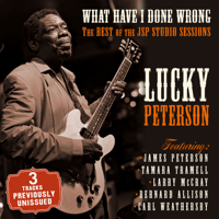 I'm Lucky Man (Previously unissued track) Lucky Peterson