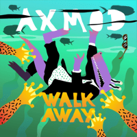 Walk Away (feat. Omz) AxMod MP3