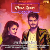 Mere Yaar (feat. Yuvika Choudhary) Kulwinder Billa
