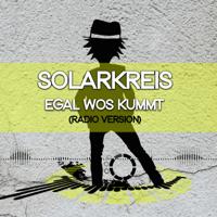 Solarkreis Egal wos kummt (Radio Edit)