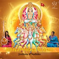 Aditya Hridaya Stotram Jyothsna & Radhika MP3