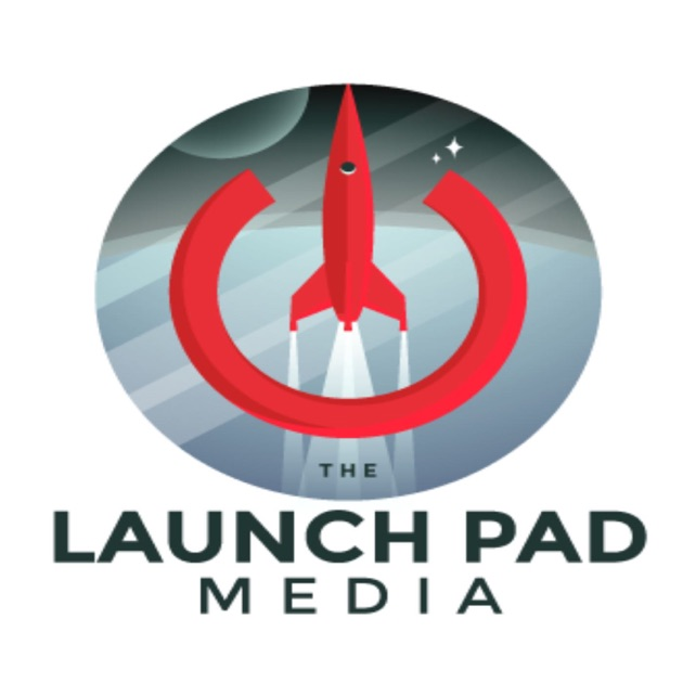 The Launch Pad Media by The Launch Pad Media on Apple Podcasts