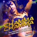 Free Download Neha Kakkar, Romi, Arun & Ikka Chamma Chamma (From