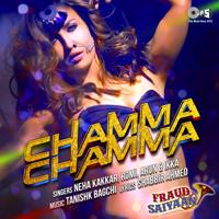 Chamma Chamma (From