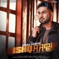 Ishq Sajawan Joban Sandhu song