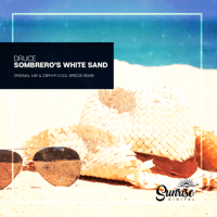 Sombrero's White Sand Druce MP3
