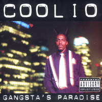 Gangsta's Paradise (feat. L.V.) Coolio