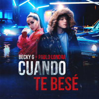 Cuando Te Besé Becky G. & Paulo Londra