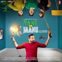 Free Download Gunwant Sen, Sachin Gupta, Babli Haque-Meera & Sajid Wajid Nanu Ki Jaanu (Original Motion Picture Soundtrack) - EP Mp3