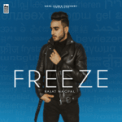 Free Download Rajat Nagpal Freeze Mp3