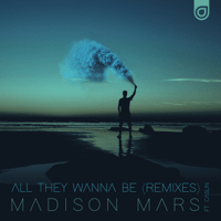 All They Wanna Be (Denis First & Reznikov Remix) [feat. Caslin] Madison Mars
