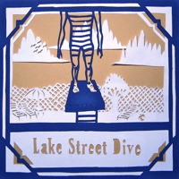 Hello? Goodbye! Lake Street Dive