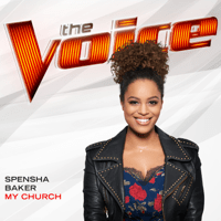My Church (The Voice Performance) Spensha Baker MP3