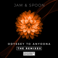Odyssey to Anyoona (Jamie Stevens & Uone Remix) Jam & Spoon
