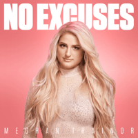 No Excuses Meghan Trainor MP3