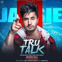Tru Talk (feat. Karan Aujla) Jassie Gill