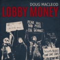 Free Download Doug Macleod Lobby Money Mp3