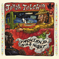 Thousand Mile Night Jonah Tolchin