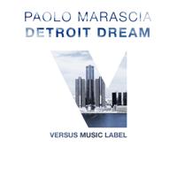 Detroit Dream Paolo Marascia