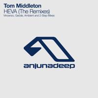 Heva (Geode Remix) Tom Middleton MP3