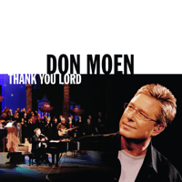 Thank You Lord Don Moen MP3