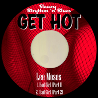 Bad Girl (Pt. 1) Lee Moses song