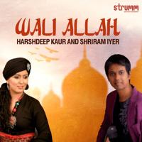 Wali Allah Harshdeep Kaur & Shriram Iyer