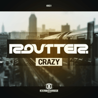 Crazy (Extended Mix) Routter