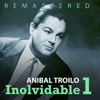 Cambalache (Remastered) Anibal Trolio