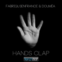 Hands Clap (Fabriqu3 en France Remix) Fabriqu3 en France & Doumea MP3