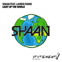 Light Up the World (feat. Lauren Evans) [Radio Edit] Shaan