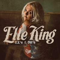 Ex's & Oh's Elle King MP3