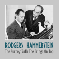 The Surrey with the Fringe on Top Rodgers & Hammerstein MP3