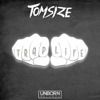 Trap Life Tomsize MP3
