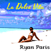 La Dolce Vita Ryan Paris