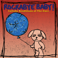 Friday I'm In Love Rockabye Baby! MP3