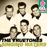 Singing Waters (Remastered) The Truetones MP3