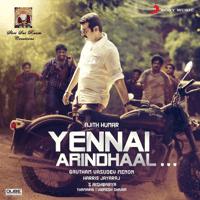 Yennai Arindhaal Harris Jayaraj, Devan Ekambaram, Mark Thomas & Abhishek MP3