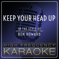 Keep Your Head Up (Instrumental Version) High Frequency Karaoke