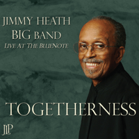 Togetherness Jimmy Heath Big Band