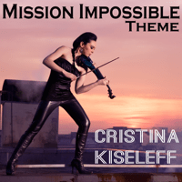 Mission Impossible Theme Cristina Kiseleff