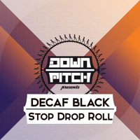 Stop Drop Roll (Team Rush Hour Remix) Decaf Black