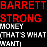 Money (That's What I Want) Barrett Strong song