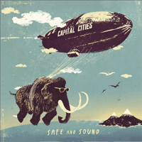 Safe and Sound Capital Cities MP3