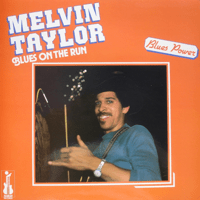 Travelin' Man Melvin Taylor