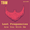 Free Download Lost Frequencies Are You With Me (Extended Mix) Mp3