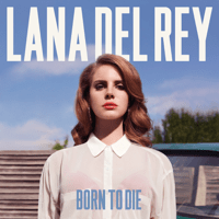 Born To Die Lana Del Rey MP3