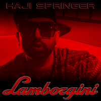 Lamborgini Haji Springer song
