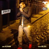 Zulfa (feat. Dr. Zeus, Shortie, Fateh & Yasmine) Jaz Dhami